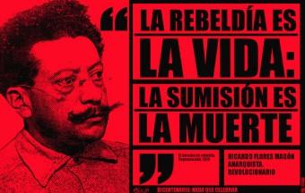 Ricardo Flores Magon_rebeldia