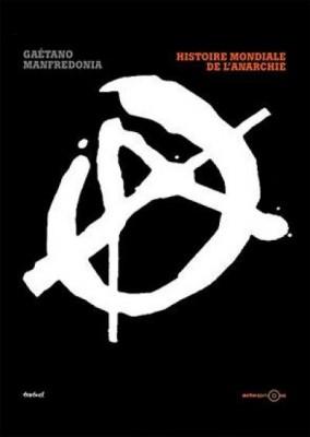histoire mondiale anarchie